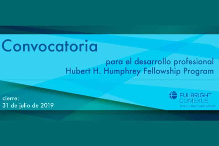 Convocatoria para el desarrollo profesional Hubert H. Humphrey Fellowship Program